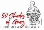 50 Shades of Graz (18+)